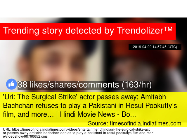 Uri: The Surgical Strike' actor passes away