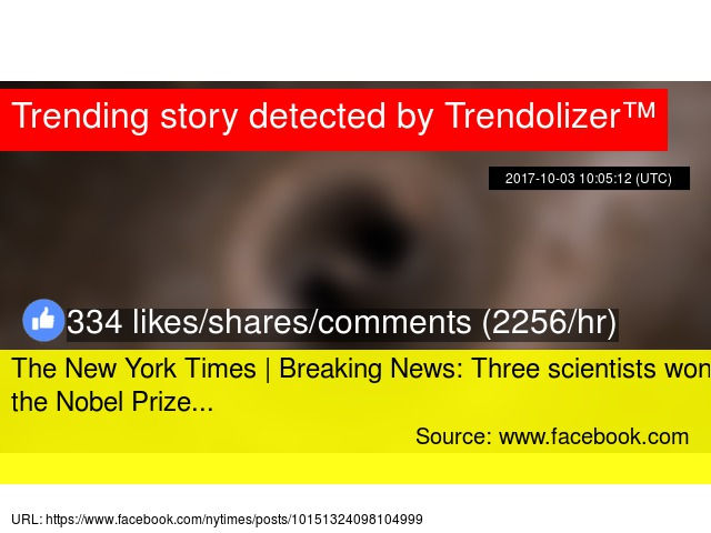 the new york times breaking news three scientists won the nobel